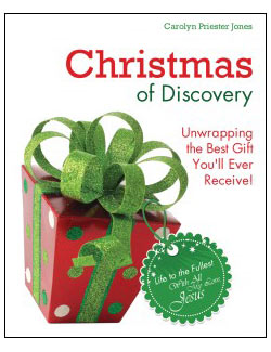 Christmas of Discovery Carolyn Priester Jones
