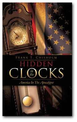 HIDDEN IN THE CLOCKS: America In The Apocalypse