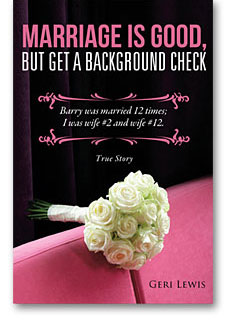 Marriage Is Good, But Get A Background Check