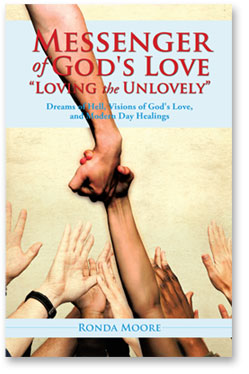 Messenger of God's Love: Loving the Unlovely